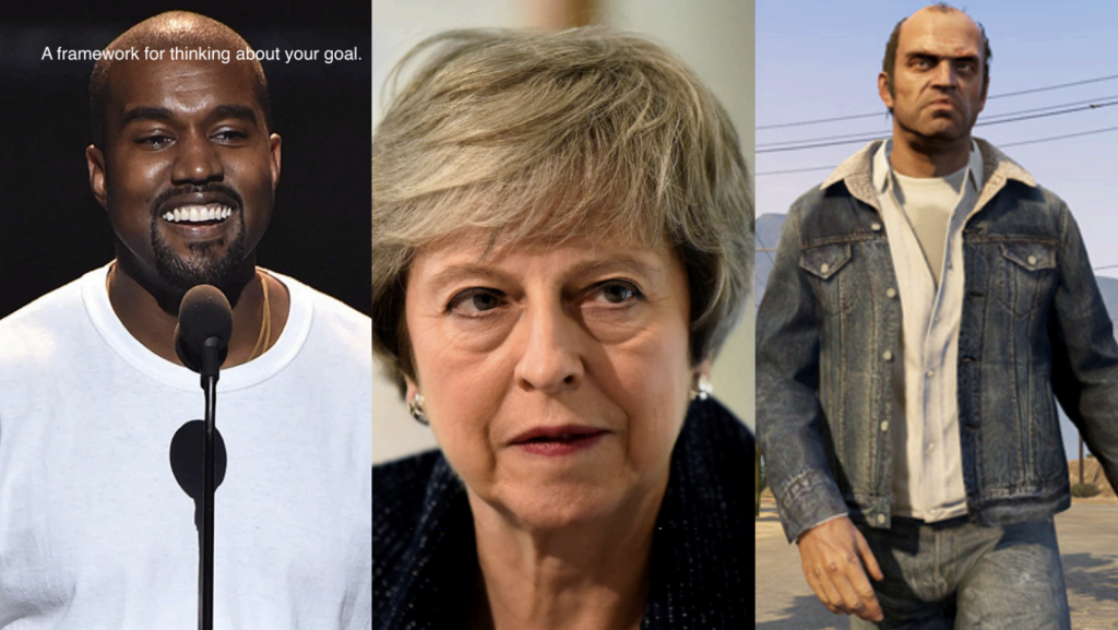 Kanye West, Theresa May and Trevor from GTA5 exemplifying the brand's character