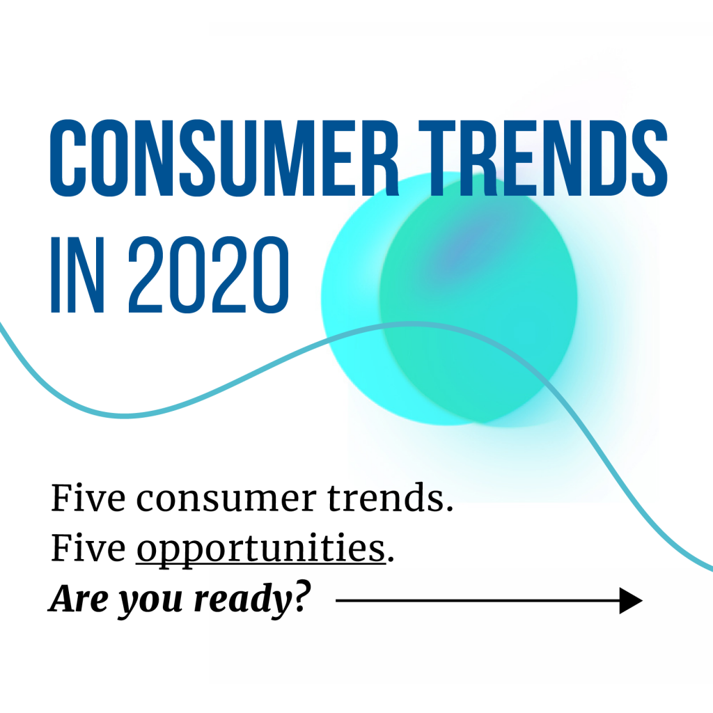 five consumer trends for 2020, by trendwatching